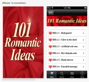 101 romantic ideas to bring out the Don Juan in you. Great app for Valentine's Day but it's best to use all year round. If you implement just one of the 101 romantic ideas, it can't help but improve your love life.